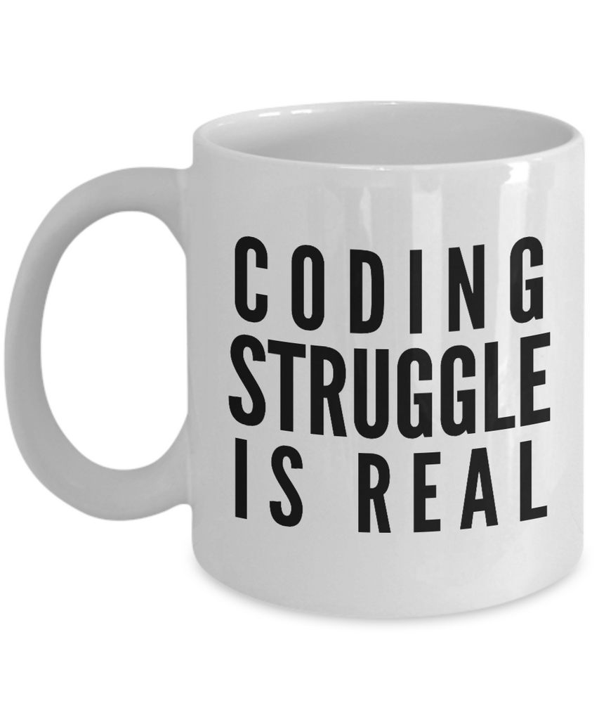 Funny - Coding Struggle is Real (White) - Coffee Mug - YesECart