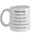 Just for today - Coffee Mug - YesECart