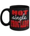 Frog Gifts-Frog Themed Gifts-Frog Mug-Mug Frog-Frog Mom-Hot Single Frog Lady Black Mug - Coffee Mug - YesECart