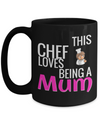 Cook Gift - 15oz Coffee Mug - Chef Mug - Culinary Gifts For Men - This Chef Loves Being A Mum - Coffee Mug - YesECart