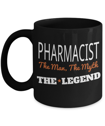 Funny Pharmacist Gifts For Women Or Men - Pharmacist Retirement Gift Idea - Funny Pharmacist Mug - Pharmacist The Man The Myth The Legend - Coffee Mug - YesECart
