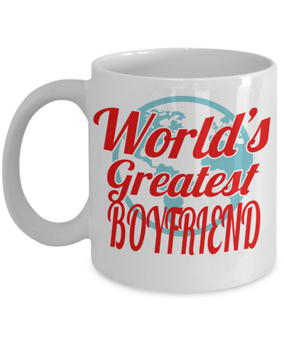 Boyfriend Gifts From Girlfriend Anniversary - Best Boyfriend Gifts For Birthday - Funny Boyfriend Mug - World's Greatest Boyfriend - Coffee Mug - YesECart