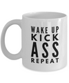 Inspirational Quotes Gifts - Wake Up Kick Ass Repeat White 11 Oz Mug - Coffee Mug - YesECart