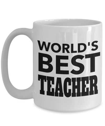 Best Teacher Mug - 15oz Teacher Coffee Mug - Teacher Gifts For Christmas - Funny Teacher Gift Ideas - Retirement Gifts For Teachers - World Is Best Teacher - Coffee Mug - YesECart