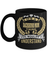 Dachshund Mom-Dachshund Mug Coffee-Gifts For Dachshund Lovers-Its Dachshund Mom Thing You Would Not Understand Black Mug - Coffee Mug - YesECart