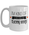 Best Teacher Mug - 15oz Teacher Coffee Mug - Teacher Gifts For Christmas - Funny Teacher Gift Ideas - Retirement Gifts For Teachers - I Am Kind Of A Big Deal In Teaching World - Coffee Mug - YesECart