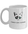 Grumpy Cat Mug - Grumpy Cat Gifts-I Don't Give A Damn - Coffee Mug - YesECart
