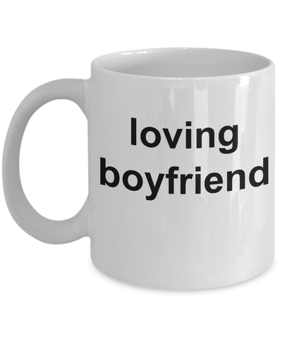 1st Anniversary Gifts For Men Him- Romantic Valentine BF Coffee Mugs - 11 Oz White Cup - Loving Boyfriend