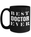 Medical Doctor Gifts - Doctor Office Gifts -Gifts Ideas For A Doctors - Best Funny Doctor Gift - Doctor Gag Gifts - Doctor Themed Gifts - Best Doctor Ever Black Mug - Coffee Mug - YesECart