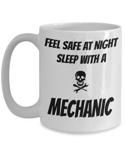 Auto Mechanic Gifts - Gifts For Mechanics - Gifts For A Mechanic - Mechanic Coffee Mug - Feel Safe at Night Sleep With a Mechanic White Mug - Coffee Mug - YesECart