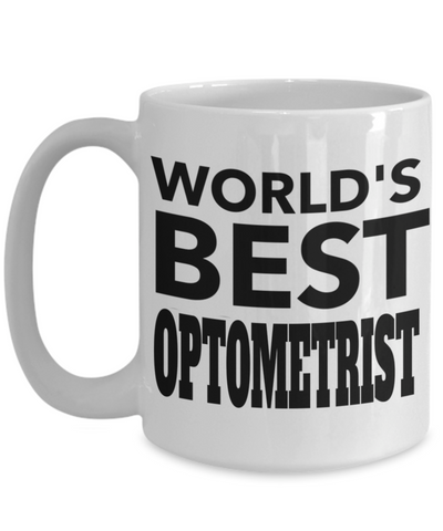 Best Optometrist Gifts For Woman - Eye Doctor Gifts - 15oz Eye Doctor Coffee Mug - Funny Eye Doctor Mug - Worlds Best Optometrist - Coffee Mug - YesECart