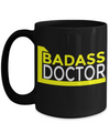 Medical Doctor Gifts - Doctor Office Gifts -Gifts Ideas For A Doctors - Best Funny Doctor Gift - Doctor Gag Gifts - Doctor Themed Gifts - Badass Doctor Black Mug - Coffee Mug - YesECart
