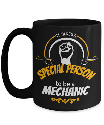 Auto Mechanic Gifts - Gifts For Mechanics - Gifts For A Mechanic - Mechanic Coffee Mug - Its Takes Special Person To Be a Mechanic Black Mug - Coffee Mug - YesECart