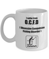 I Suffer From O.C.F.D-Fish Coffee Cup-Fish Mug-Fishing Mug-Fly Fishing Mug-Fishing Coffee Mug-Funny Fishing Gifts-Fishing Gifts-Fishing Gag Gifts-Fishing Gift Ideas-Unique Fishing Gifts-Yesecart - Coffee Mug - YesECart