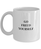 Funny Psychologist Gifts-Psychologist Coffee Mug-GO Freud Yourself-White 11 Oz Mug - Coffee Mug - YesECart