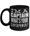 Captain Mug- Sailing Mug - Boating Mug- Sailing Gifts For Men- Captain Gifts For Men - I Am A Captain Whats Your Superpower - Coffee Mug - YesECart