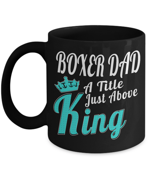 Boxer Dog Gifts For Owners-Boxer Mug-Boxer Dog Dad