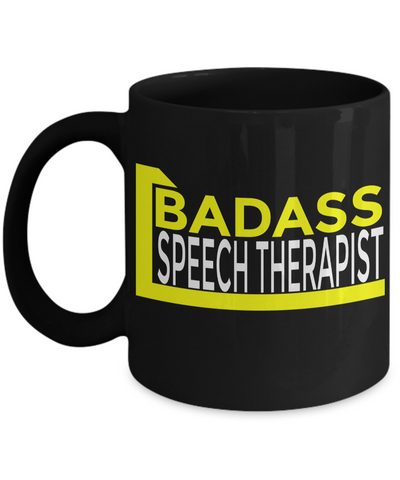 Funny Speech Therapist Gifts - Speech Therapists Mug - Badass Speech Therapist - Coffee Mug - YesECart