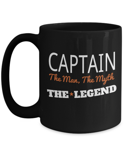 Captain Mug - 15oz Coffee Mug - Sailing Mug - Boating Mug - Sailing Gifts For Men - Captain The Man The Myth The Legend - Coffee Mug - YesECart