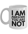 Positive - I AM Awesome  (White) - Coffee Mug - YesECart