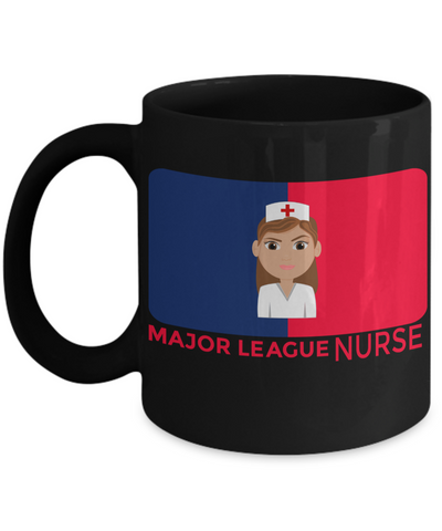 Best Nurse Gifts For Woman - Nurse Gifts - Funny Nurse Mug - Major League Nurse - Coffee Mug - YesECart