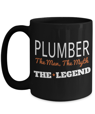 15oz Plumber Coffee Mug - Plumber Mug For Men - Plumber Mug - Plumber The Man The Myth The Legend - Coffee Mug - YesECart