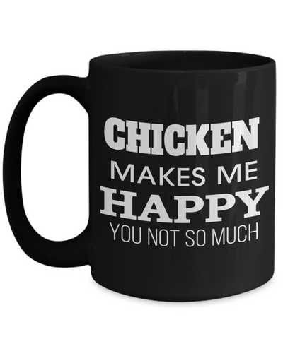 Chicken Mug - 15oz Chicken Coffee Mug - Chicken Gifts - Chicken Gifts For Chicken Lovers - Chicken Makes Me Happy You Not So Much - Coffee Mug - YesECart