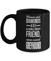 Greyhound Coffee Mug-Greyhound Gifts-Gifts For Greyhound Lovers-Greyhound Dad-Whoever Said Diamonds are a Girls Best Friend Never Greyhound Black Mug - Coffee Mug - YesECart