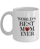 Mugs For Mom - Gifts For Mom - Birthday Gifts For Mom - Mom Gifts For Christmas - Unique Gifts For Mom- World's Best Mom Ever Mug - Coffee Mug - YesECart