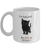 Crazy Cat Lady Mug -My Mom Is Cutest-Cat Mom Mug-Crazy Cat Lady Coffee Mug-Crazy Cat Lady Gifts-Cat Lover Gifts-Funny Cat Gifts-Cat Lady Gifts-Gifts For Cat Lovers-Funny Cat gifts - Coffee Mug - YesECart