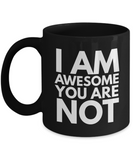 Positive - I AM Awesome  (Black) - Coffee Mug - YesECart