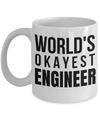 Funny Engineering Gifts - Engineer Mug - Worlds Okayest Engineer - Coffee Mug - YesECart