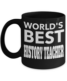 Best History Teacher Gifts - Funny History Teachers Mug - Worlds Best History Teacher Black Mug - Coffee Mug - YesECart