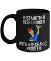 Auto Mechanic Gifts - Gifts For Mechanics - Gifts For A Mechanic - Mechanic Coffee Mug - Just Another Beer Drinker With A Mechanic Problem Black Mug - Coffee Mug - YesECart