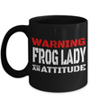 Frog Gifts-Frog Themed Gifts-Frog Mug-Mug Frog-Frog Dad-Warning Frog Lady With an Attitude Black Mug - Coffee Mug - YesECart