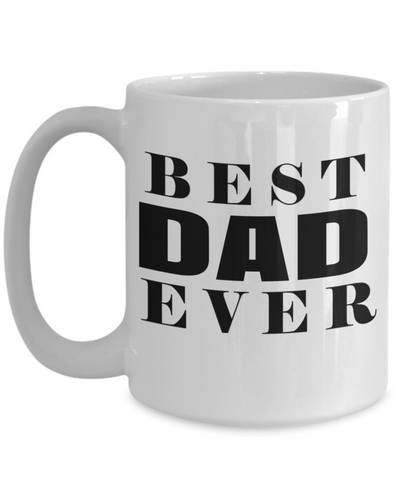 Best Dad 15oz Coffee Mug- Mugs For Dad - Number One Dad Mug - Dad Coffee Mug - Unique Gifts For Dad - Best Dad Gifts - Gift Ideas For Dad - Best Dad Ever - Coffee Mug - YesECart