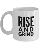 Positive - Rise And Grind (White) - Coffee Mug - YesECart