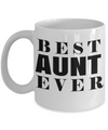 Great Aunt Mug - Best Aunt Mug - Great Aunt Gifts - Birthday Gift For Aunt - Aunt and Niece Gifts - Aunt Gifts From Nephew - Best Aunt Ever - Coffee Mug - YesECart