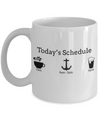 Captain Mug- Sailing Mug - Boating Mug- Sailing Gifts For Women-Captain Gifts For Women - Todays Schedule Captain - Coffee Mug - YesECart
