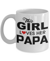 Best Papa Mug - Best Papa Gift Ideas - Nana Papa Gifts -Best Grandpa Gifts - This Girl Lover Her Papa White Mug - Coffee Mug - YesECart