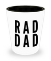 Fathers Day Gift- Unique Gifts For Dad - Best Dad Gifts - Gift Ideas For Dad -RAD DAD Shot Glass - Shot Glass - YesECart