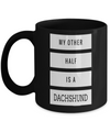 Dachshund Gifts For Men-Dachshund Mug Coffee-Gifts For Dachshund Lovers-My Other Half is a Dachshund Black Mug - Coffee Mug - YesECart