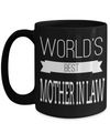 Best Gifts For Mother In Law - Mother In Law Mug - 15 oz Mother In Law Coffe Mug - Funny Mother In Law Gifts Ideas - Worlds Best Mother In Law - Coffee Mug - YesECart