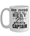 Captain Mug - 15oz Coffee Mug - Sailing Mug - Boating Mug - Sailing Gifts For Men - God Found Some Of The Best Girls And Made Them Captain - Coffee Mug - YesECart