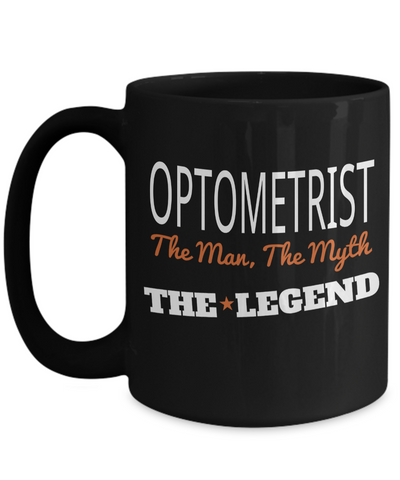 Best Optometrist Gifts For Woman - Eye Doctor Gifts - Funny Eye Doctor Mug - Optometrist The Man The Myth The Legend Black MUg - Coffee Mug - YesECart