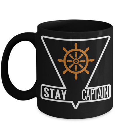 Captain Mug- Sailing Mug - Boating Mug- Sailing Gifts For Women-Captain Gifts For Women - Stay Captain - Coffee Mug - YesECart