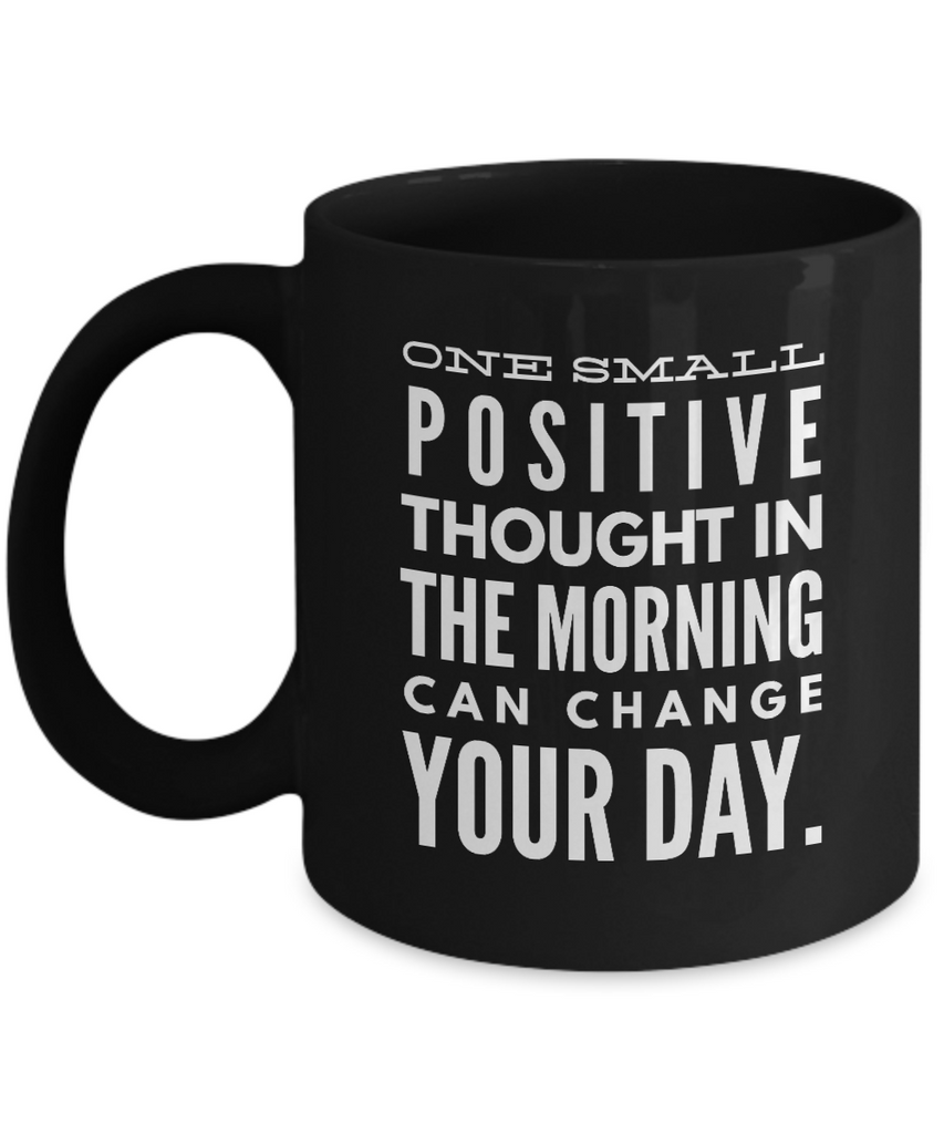 Positive - One small positive thought (Black) - Coffee Mug - YesECart