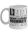 Birthday Gifts for Roommates - Best Roommate Gifts - Best Roommate Mug - I Got 99 Problems But Roommate are Not One White Mug - Coffee Mug - YesECart