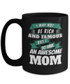 Best Mom 15oz Coffee Mug -best Mom Mugs Coffee - Mom Coffee Mug - Cheap Gift Ideas For Mom - Funny Gifts For Mom - Birthday Gift Mom - Mugs For Mom - I May Not Be Rich And Famous But I Do Have An Awesome Mom - Coffee Mug - YesECart