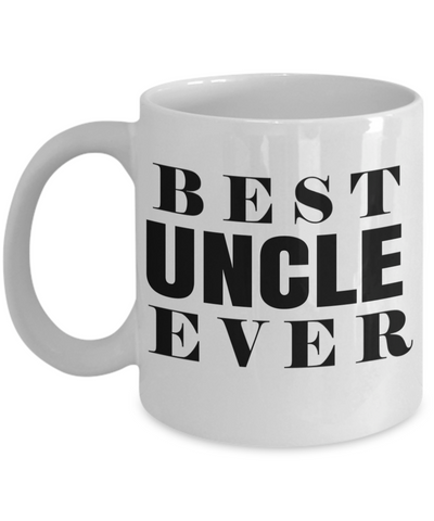 Best Uncle Gifts From Kids - Funny Uncle Gifts From Niece - Best Uncle Mug - I Love My Uncle Mug - Best Uncle Ever White Mug - Coffee Mug - YesECart